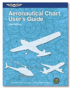 FAA Aeronautical Chart User's Guide 13th Edition