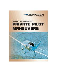 Guided Flight Discovery Private Pilot Maneuvers Manual